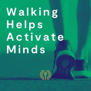 walking helps activate minds graphic